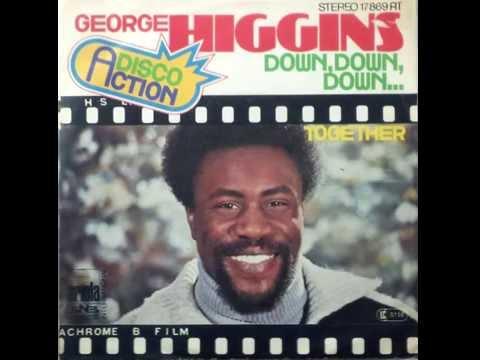 George Higgins – Down, Down, Down