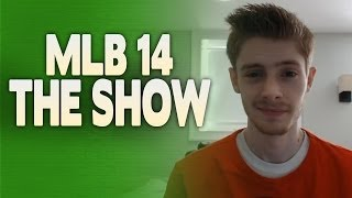 New Games & Schedule! (mlb 14 The Show, Watch Dogs, Podcast, Etc.)