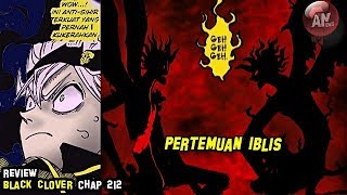 Review Black Clover 212 | Pertemuan IBLIS Black Clover