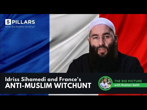 Idriss Sihamedi and France's anti-Muslim witchunt | The Big Picture #9