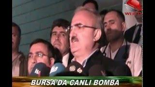Bursa'da canlı bomba: 1 ölü, 13 yaralı.