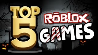 Top 5 SCARY Roblox games!