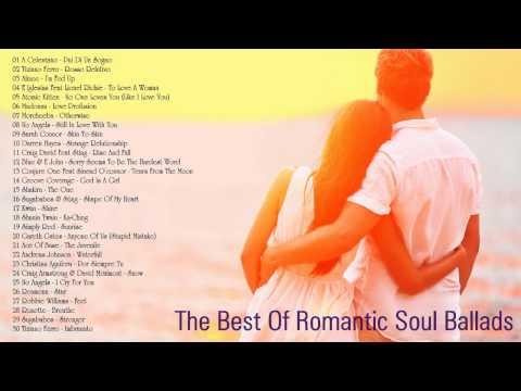 The Best Of Romantic Soul Ballads - SOUL LOVE SONGS - Romantic Ballads