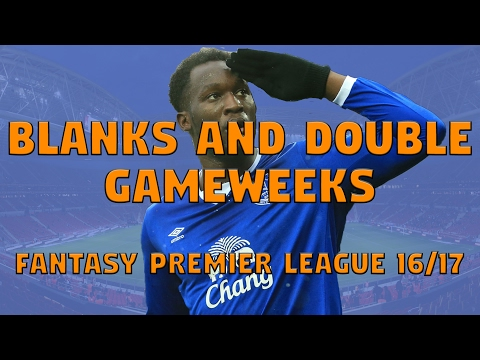 Blank and double gameweeks | Fantasy Premier League 2016/17 | FPL Tips GW24 onwards