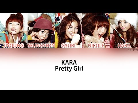 KARA - Pretty Girl (Color Coded Han/Rom/Eng Lyrics)