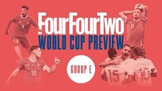 World Cup 2018 Group E Preview | Brazil | Switzerland | Costa Rica | Serbia