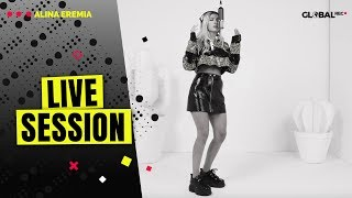 Alina Eremia - De Sticla (Live Session x GlobalREC.)