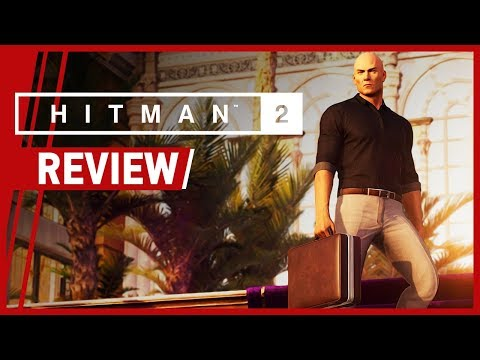 Hitman 2 Review What S Changed In Io Interactive S Latest Title