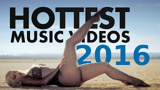 Compilation of the HOTTEST Music Videos 2016 (by Female Artist) [Short Version]