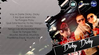 Dicky Dicky (Letra) - Kario Y Yaret Ft. Guelo Star