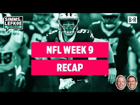 Who Would You Bet to Win the Super Bowl: Patriots, Chiefs, Rams, or Saints?   NFL Week 9 Recap