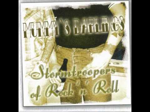 Mummy's Darlings - Stormtroopers Of Rock N Roll (FULL ALBUM)