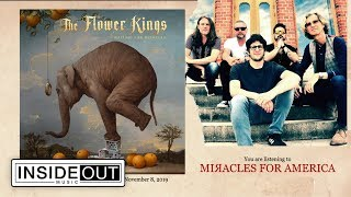 THE FLOWER KINGS – Miracles for America (Album Track)
