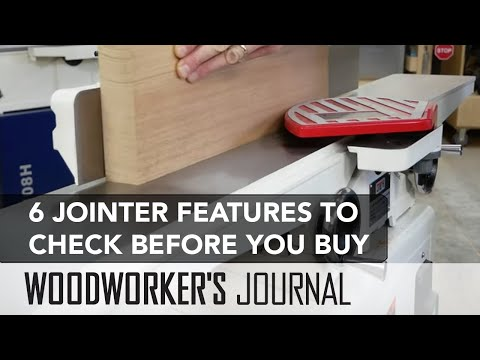 6 Features to Check Before Buying a Jointer | Woodworking