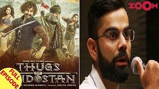 'Thugs Of Hindostan' SETS a new record | Virat Kohli CLARIFIES over his controversial quote & more