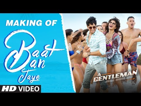 Baat Ban Jaye Song Making | A Gentleman - Sundar, Susheel, Risky | Sidharth | Jacqueline | Raj & DK