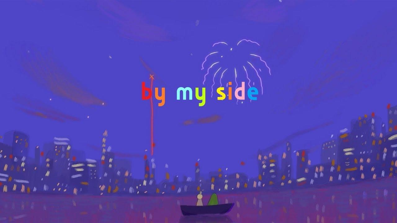 항상 옆에 있어준 너에게: HONNE - by my side (2020) [가사/번역/해석]