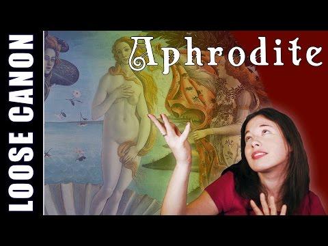 Loose Canon: Aphrodite