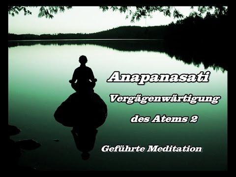 Anapanasati - Vergegenwärtigung des Atems 2: Geführte Meditation mit mehr Hinweisen