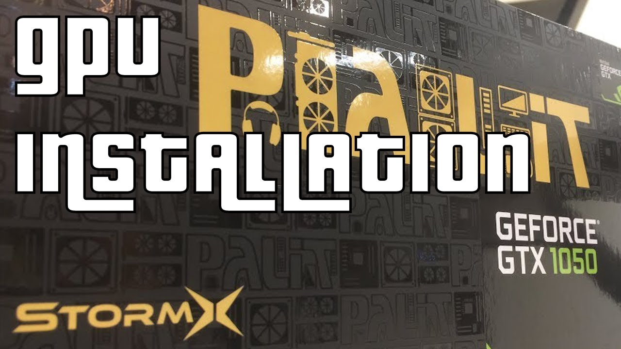 Palit GeForce GTX1050 (Not Ti) StormX 2GB Unboxing & Setup