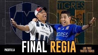 Final Regia - Tigres vs Monterrey 2017