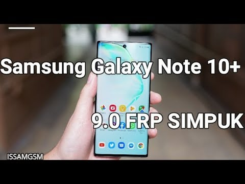 Samsung Galaxy Note 10+ Bypass Google Account N975F FRP SOLUTION 4 PUK