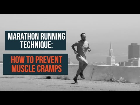 Marathon Running Technique How To Prevent Muscle Cramps