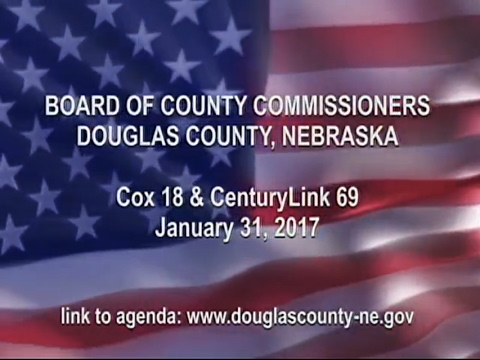 Board of County Commissioners Douglas County Nebraska, January 31, 2017