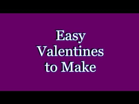 Make a Valentine! How to make your own Valentine's Day Cards ...
