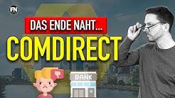 Das Ende von Comdirect ! Commerzbank Übernahme Comdirect 2020