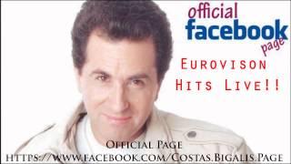Κώστας Μπίγαλης - Eurovision Hits Live !!!
