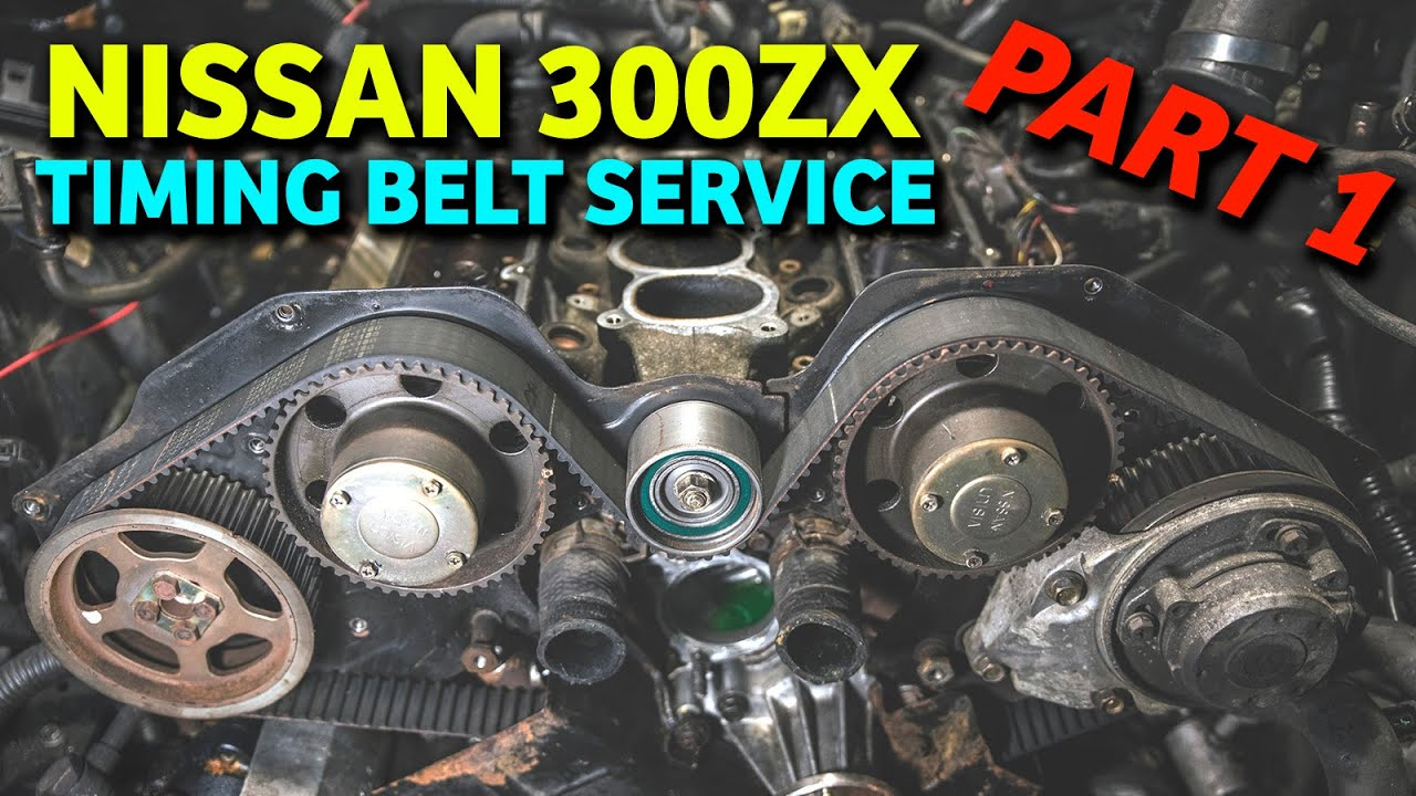 Nissan 300zx 120k Timing Service Part 1 Youtube
