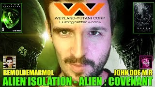 Alien Covenant & Alien Isolation - Bemoldemarmol & John Doe - Ridley Scott - Prometheus - Xenomorph
