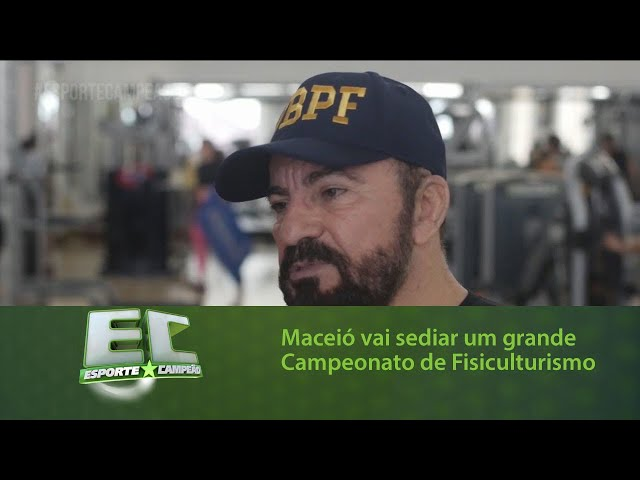 Maceió vai sediar um grande Campeonato de Fisiculturismo