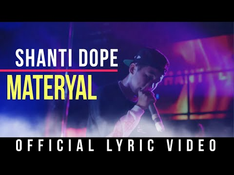 Shanti Dope - Materyal (Official Lyric Video)