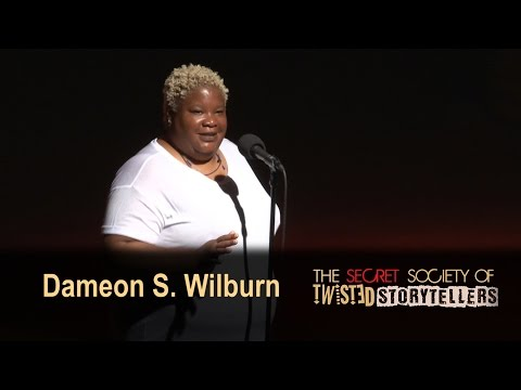 "The Secret Society Of Twisted Storytellers - ""BIG SEXY!"" - Dameon S. Wilburn"