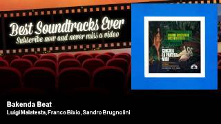 Luigi Malatesta, Franco Bixio, Sandro Brugnolini - Bakenda Beat - Gungala, La Pantera Nuda (1967)