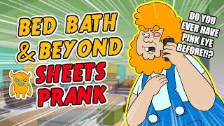 Video Bed Bath and Beyond Sheets Gave Me Pink Eye – Ownage Pranks download MP3, 3GP, MP4, WEBM, AVI, FLV Juli 2018