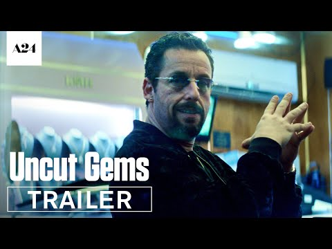 Uncut Gems | Official Trailer HD | A24