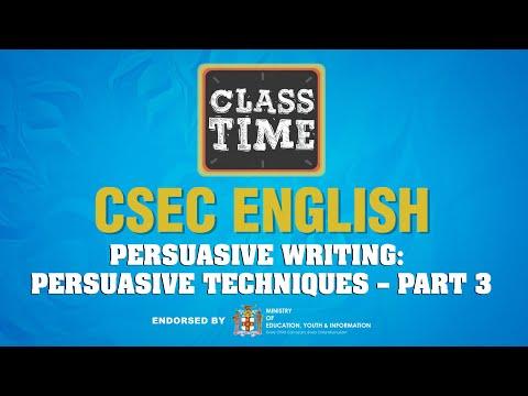 CSEC English - Persuasive Writing: Persuasive Techniques – Part 3 - March 16 2021