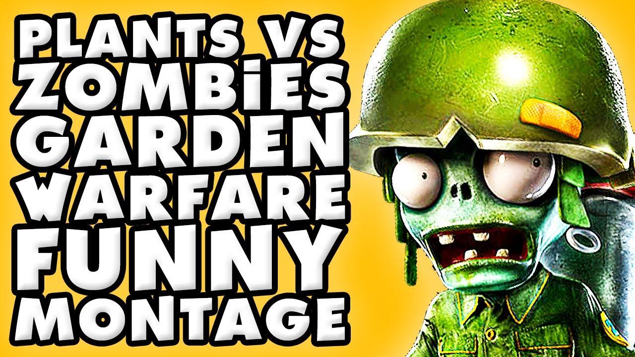 Plants Vs Zombies Garden Warfare Funny Montage 2 Youtube