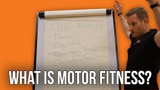 What is Motor Fitness? | Storm Fitness Academy