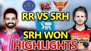 IPL 2018 MATCH:RR vs SRH Live Match Live Score,Live Streaming Online Score:SRH WON