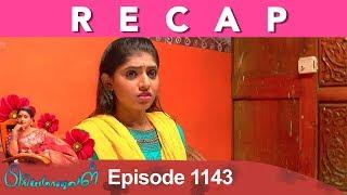 RECAP : Priyamanaval Episode 1143, 13/10/18