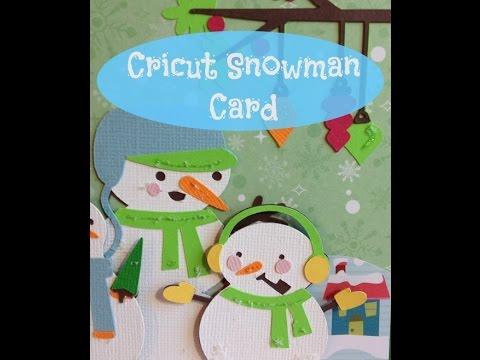 Cricut Snowman Handmade Card Using the Explore and Snow Folks