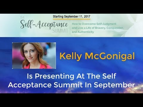 Kelly McGonigal is Presenting at The Self Acceptance Summit