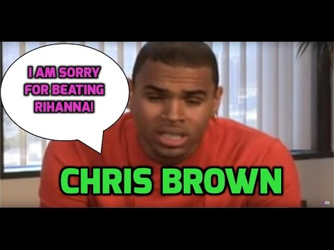 Chris Brown: I'm sorry for beating up Rihanna