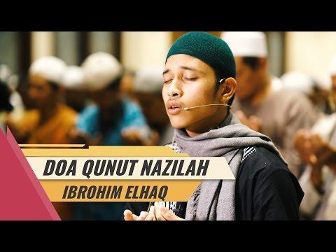 Do'a Qunut Nazilah Sangat Merdu -  Ibrohim El Haq