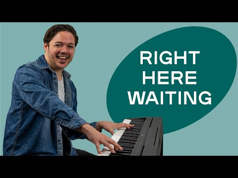 How to play 'RIGHT HERE WAITING' by Richard Marx on the piano -- Playground Sessions
