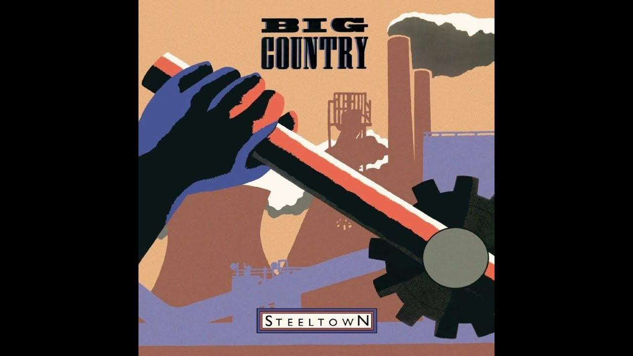 big-country-steeltown-stuart-adamson-in-a-big-country-1457635921